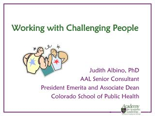Working with Challenging People