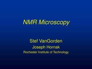 NMR Microscopy