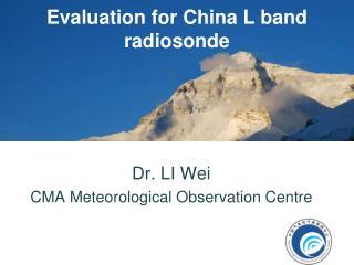 Evaluation for China L band  radiosonde