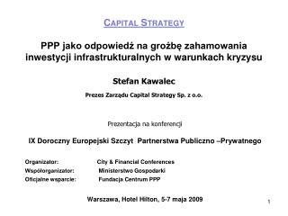 Prezentacja na konferencji IX Doroczny Europejski Szczyt  Partnerstwa Publiczno –Prywatnego