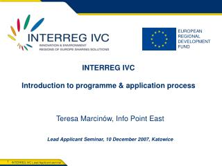 INTERREG IVC   Introduction to programme  application process