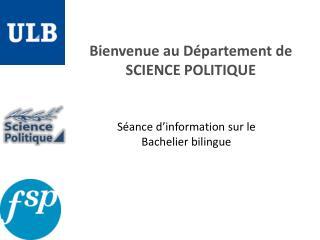 Bienvenue au Département de SCIENCE POLITIQUE