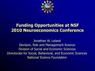 Funding Opportunities at NSF 2010 Neuroeconomics Conference