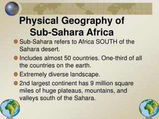 Physical Geography of  Sub-Sahara Africa