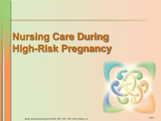 Nursing Care During High-Risk Pregnancy