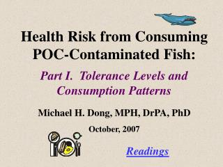 Health Risk from Consuming POC-Contaminated Fish: