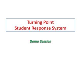 Turning Point Student Response System