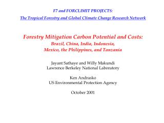 F7 and FORCLIMIT PROJECTS: The Tropical Forestry and Global Climate Change Research Network