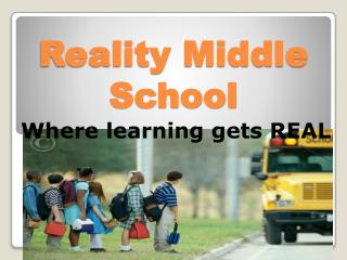 Reality Middle School