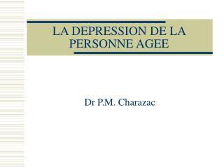 LA DEPRESSION DE LA PERSONNE AGEE