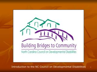 Introduction to the NC Council on Developmental Disabilities