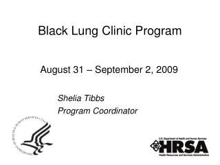 Black Lung Clinic Program