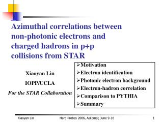 Xiaoyan Lin IOPP/UCLA For the STAR Collaboration