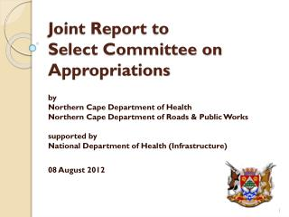 Joint Report to Select Committee on Appropriations