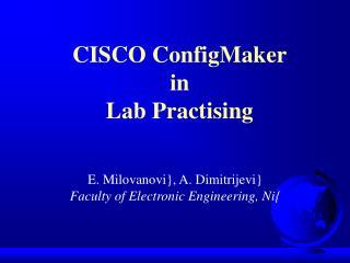 CISCO ConfigMaker in Lab Practising