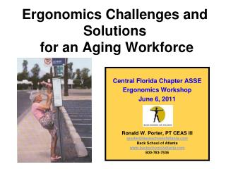 Ergonomics Challenges and  Solutions  for an Aging Workforce