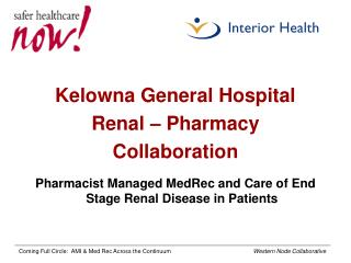 Kelowna General Hospital Renal – Pharmacy  Collaboration