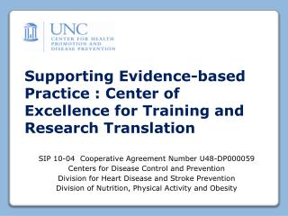Supporting Evidence-based Practice : Center of Excellence for Training and Research Translation