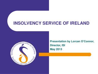 INSOLVENCY SERVICE OF IRELAND