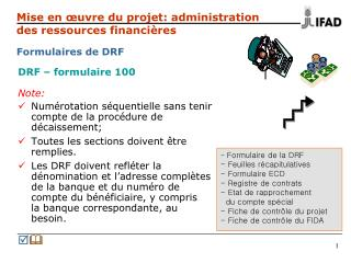 DRF – formulaire 100 Note: