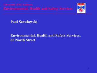 Paul Szawlowski Environmental, Health and Safety Services, 65 North Street