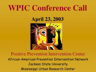 Positive Prevention Intervention Center African-American Prevention Intervention Network Jackson State University Missis