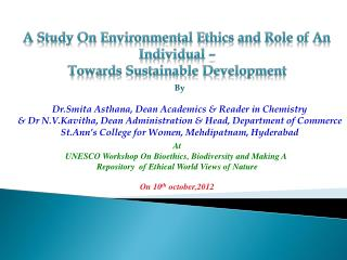 A Study On Environmental Ethics and Role of An Individual – Towards Sustainable Development