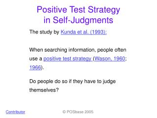 Positive Test Strategy  in Self-Judgments