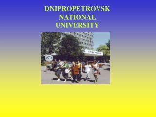 DNIPROPETROVSK    NATIONAL   UNIVERSITY
