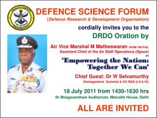 DEFENCE SCIENCE FORUM                   ( Defence Research & Development Organisation )