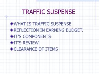 TRAFFIC SUSPENSE