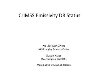 CrIMSS Emissivity DR Status