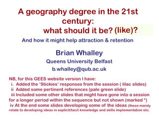A geography degree in the 21st century: what should it be?