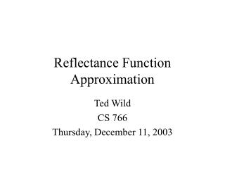 Reflectance Function Approximation