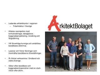 L edande arkitektkontor i regionen Tr�arkitektur i Sverige