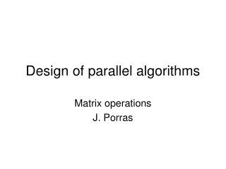 Design of parallel algorithms