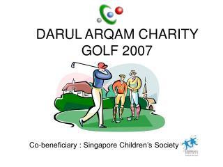 DARUL ARQAM CHARITY GOLF 2007
