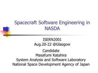 Spacecraft Software Engineering in NASDA