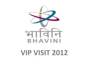 VIP VISIT 2012