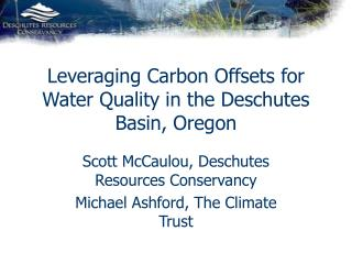 Leveraging Carbon Offsets for Water Quality in the Deschutes Basin, Oregon