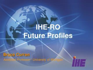 IHE-RO Future Profiles