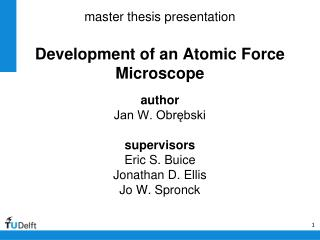 master thesis presentation Development of an Atomic Force Microscope