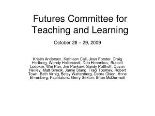 Futures Committee for Teaching and Learning