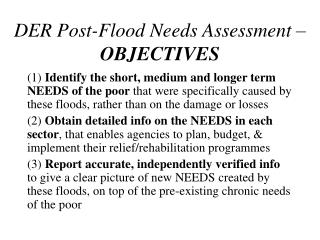 DER Post-Flood Needs Assessment –  OBJECTIVES