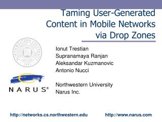 Taming User-Generated  Content in Mobile Networks  via Drop Zones