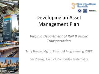 Developing an Asset Management Plan Virginia Department of Rail & Public Transportation