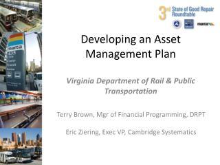 Developing an Asset Management Plan Virginia Department of Rail & Public Transportation