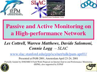 Passive and Active Monitoring on a High-performance Network