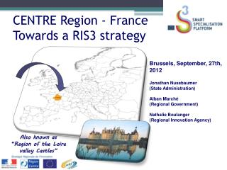 CENTRE Region - France Towards a RIS3 strategy