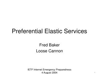 Preferential Elastic Services